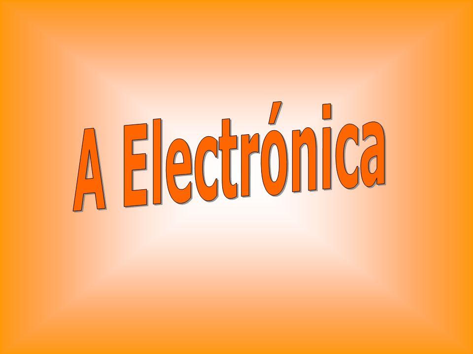 A Electrónica