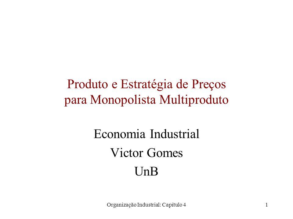 Produto e Estratégia de Preços para Monopolista Multiproduto