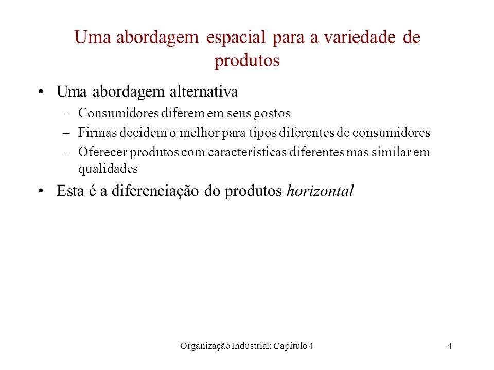 Uma abordagem espacial para a variedade de produtos