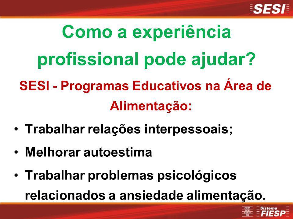 Como a experiência profissional pode ajudar
