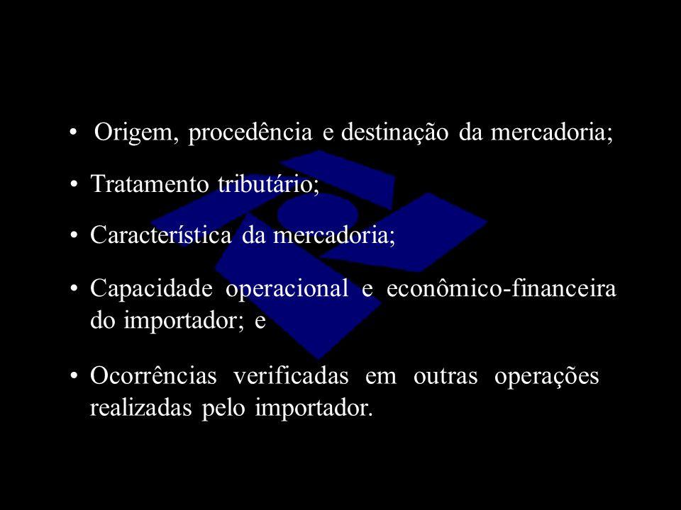 Origem, procedência e destinação da mercadoria;