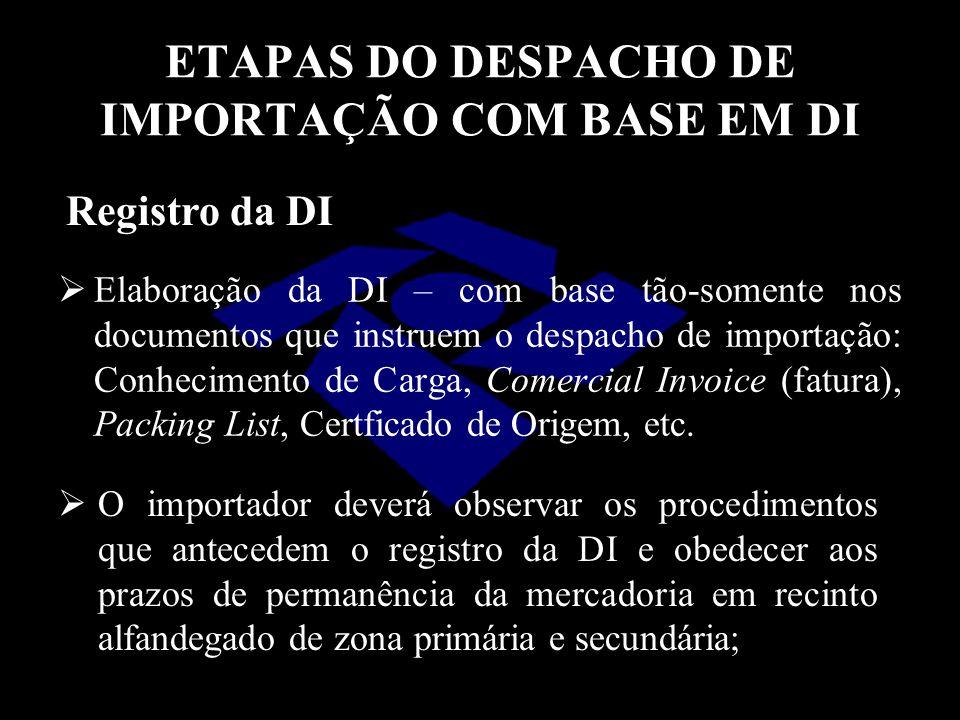 ETAPAS DO DESPACHO DE IMPORTAÇÃO COM BASE EM DI