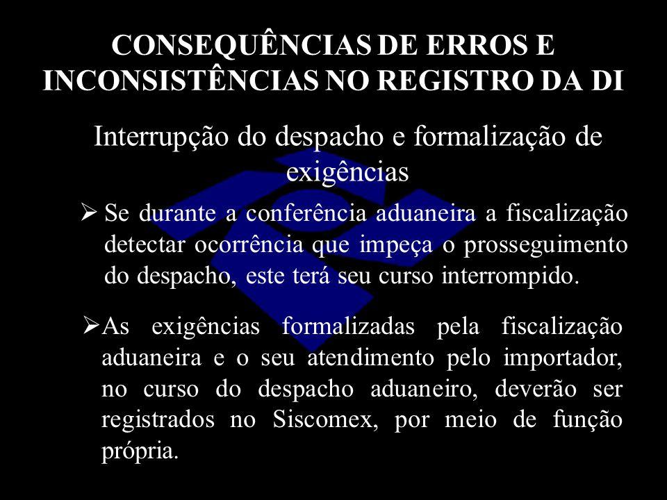 CONSEQUÊNCIAS DE ERROS E INCONSISTÊNCIAS NO REGISTRO DA DI