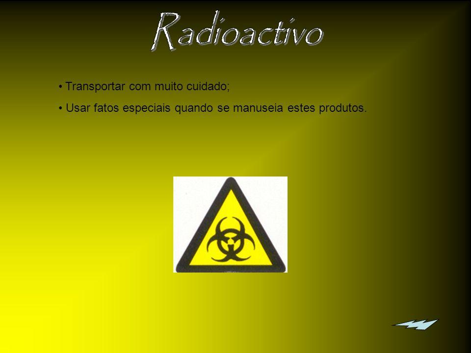 Radioactivo Transportar com muito cuidado;