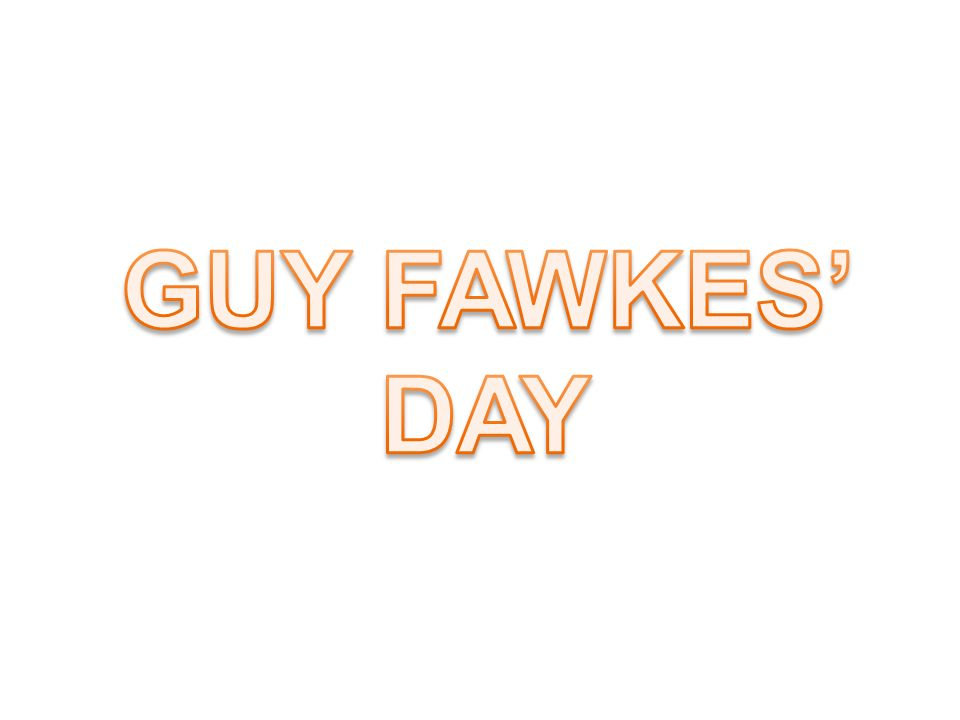 GUY FAWKES' DAY