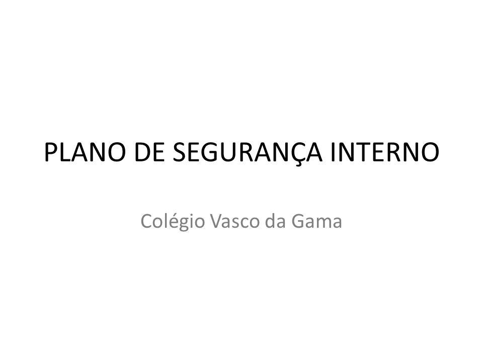 PLANO DE SEGURANÇA INTERNO