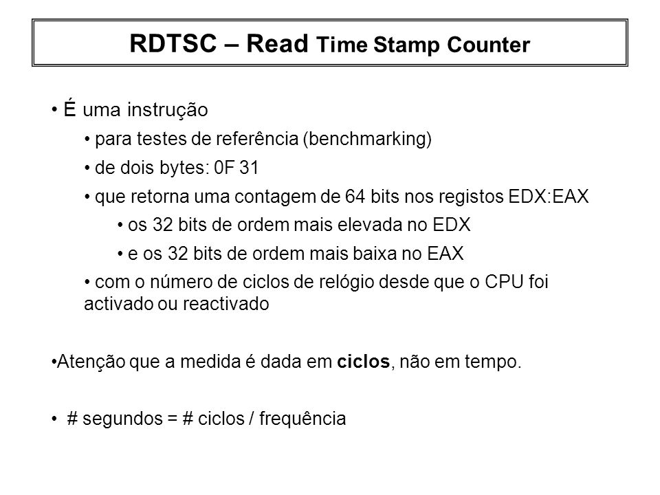 RDTSC – Read Time Stamp Counter