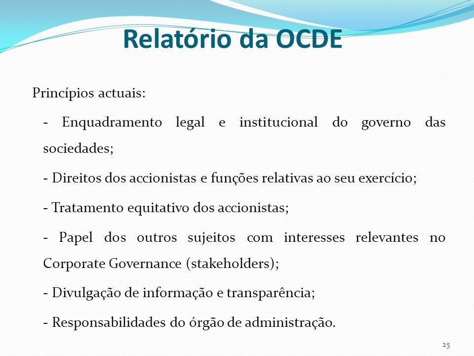 Relatório da OCDE Princípios actuais: