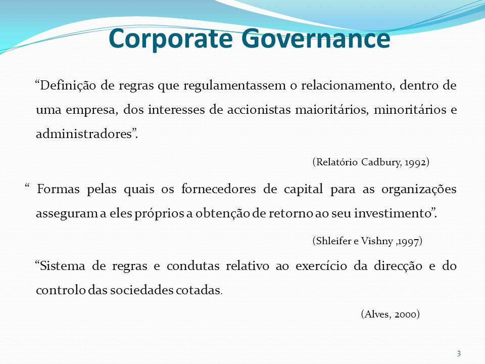 Corporate Governance (Shleifer e Vishny ,1997)
