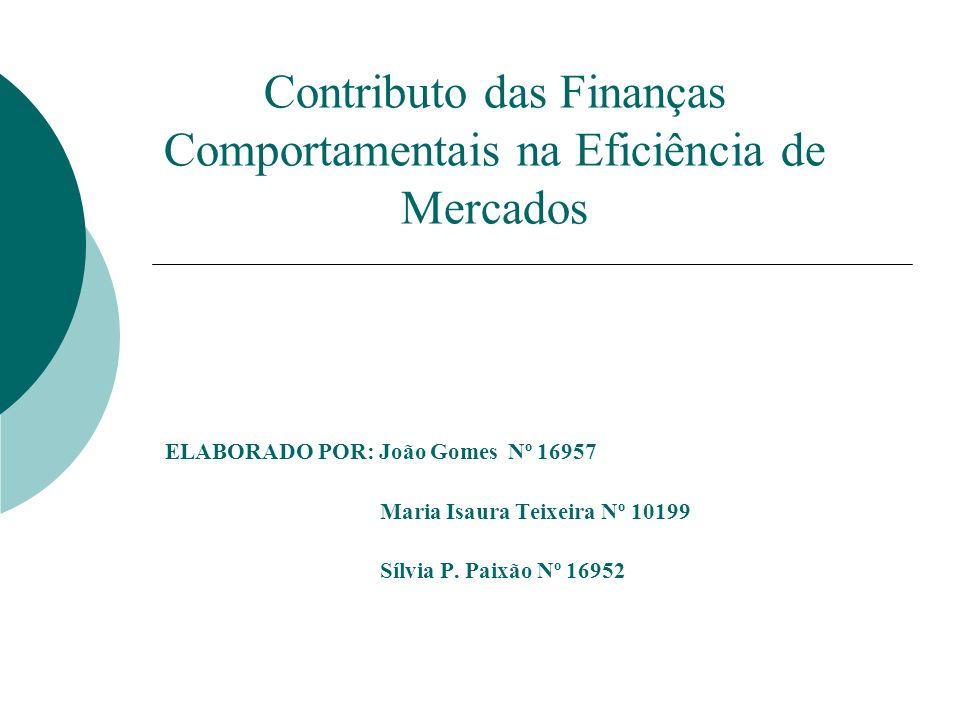 Contributo das Finanças Comportamentais na Eficiência de Mercados