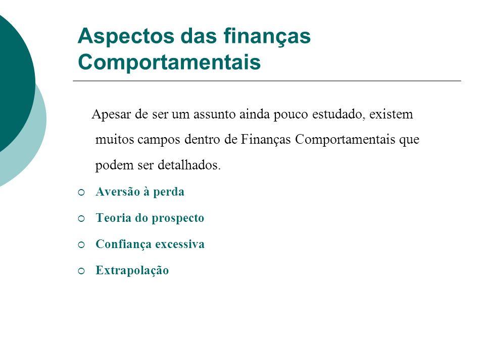 Aspectos das finanças Comportamentais
