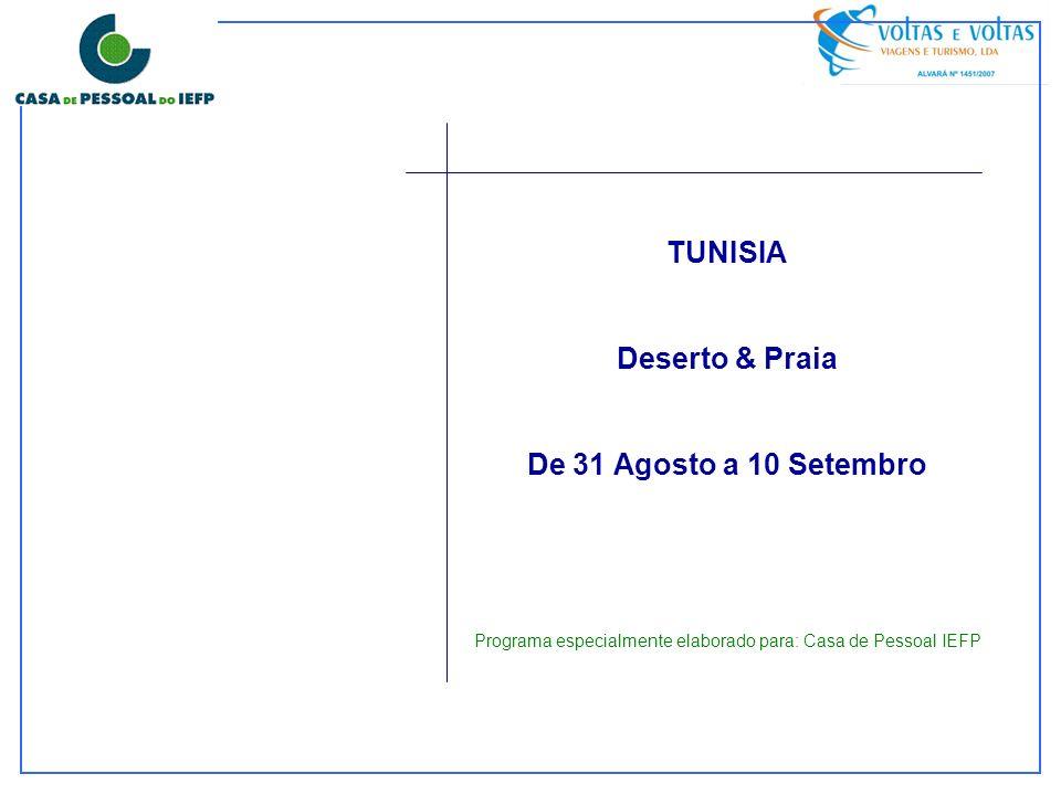 TUNISIA Deserto & Praia De 31 Agosto a 10 Setembro