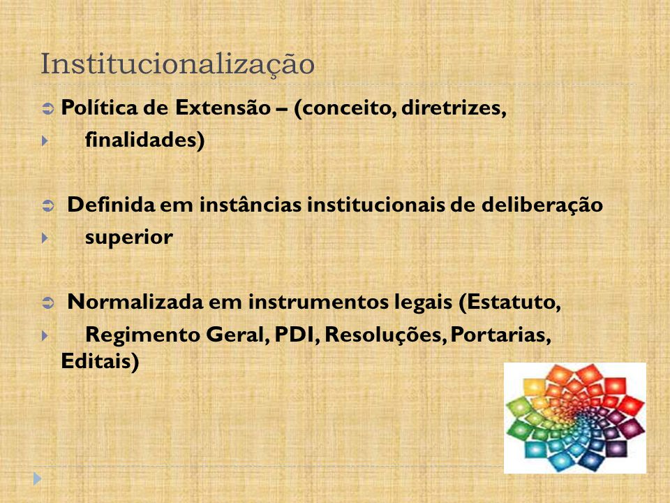 Institucionalização Política de Extensão – (conceito, diretrizes,