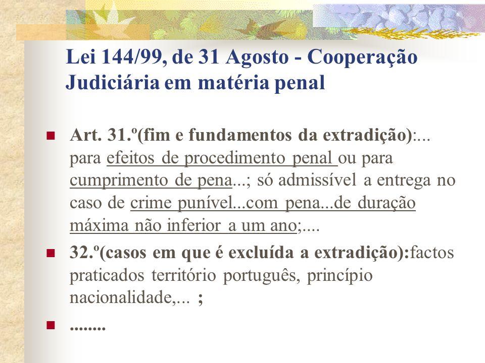 Lei 144/99, de 31 Agosto - Cooperação Judiciária em matéria penal
