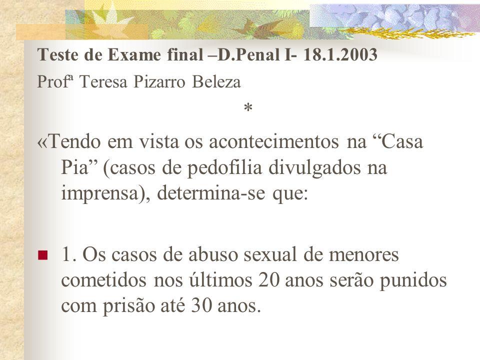 Teste de Exame final –D.Penal I- 18.1.2003