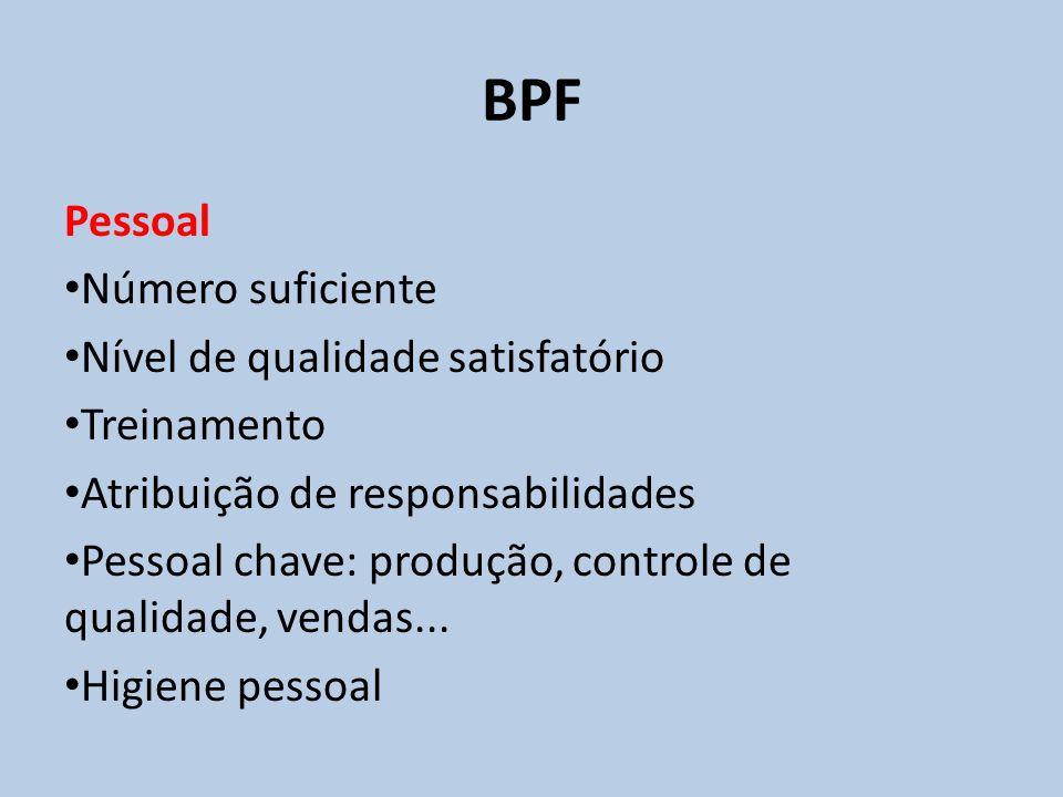 BPF Pessoal Número suficiente Nível de qualidade satisfatório