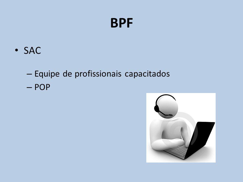 BPF SAC Equipe de profissionais capacitados POP