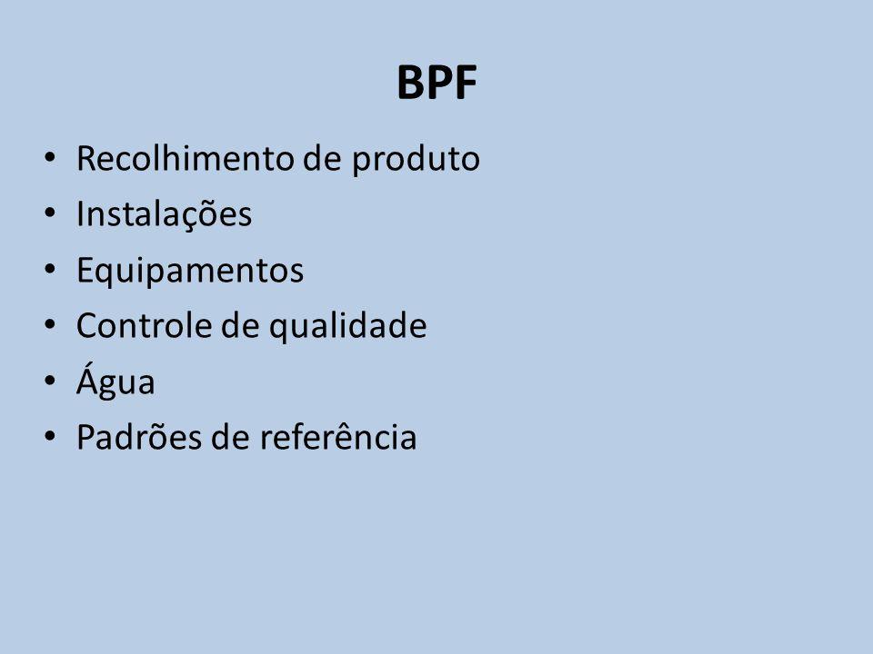 BPF Recolhimento de produto Instalações Equipamentos