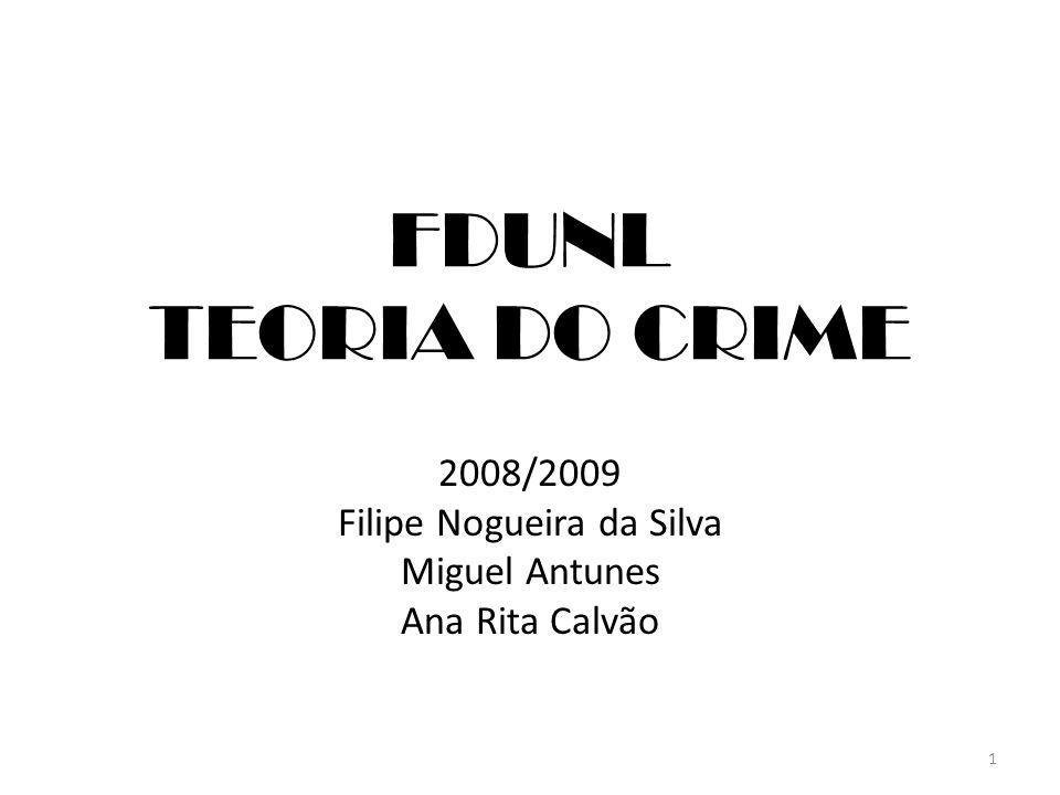 2008/2009 Filipe Nogueira da Silva Miguel Antunes Ana Rita Calvão