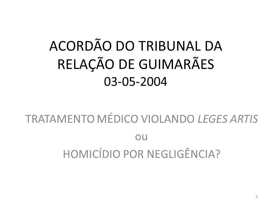 ACORDÃO DO TRIBUNAL DA RELAÇÃO DE GUIMARÃES 03-05-2004