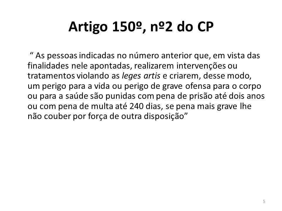 Artigo 150º, nº2 do CP