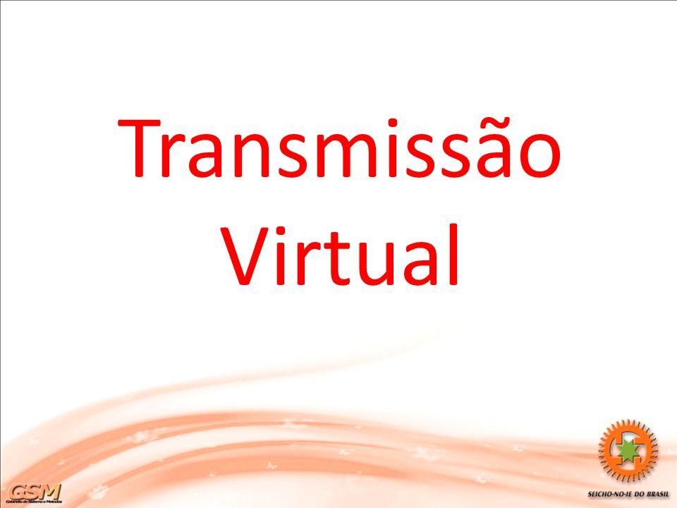 Transmissão Virtual Boa noite a todos.