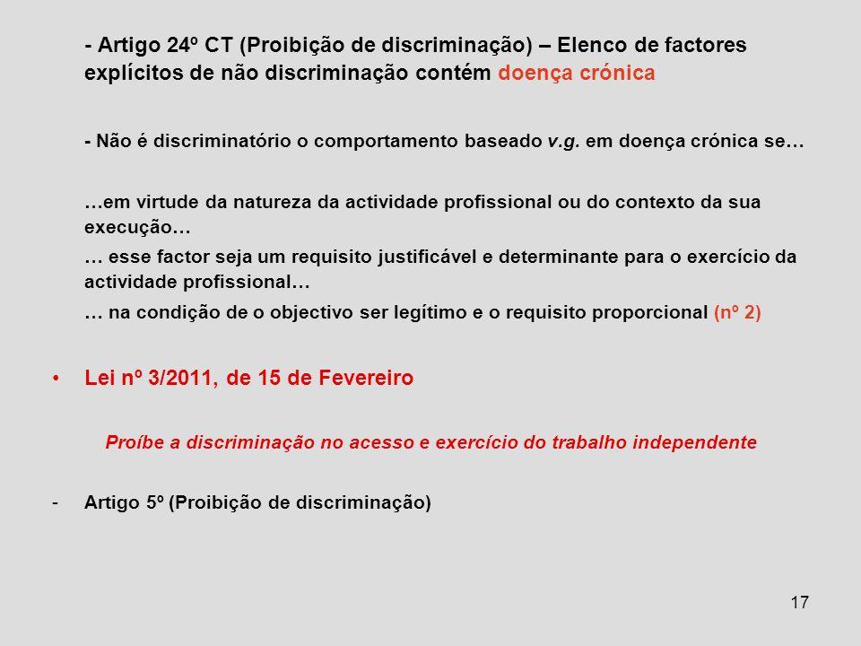 Proíbe a discriminação no acesso e exercício do trabalho independente