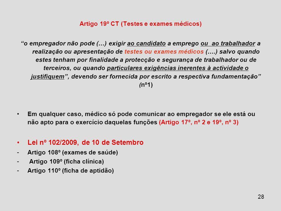 Artigo 19º CT (Testes e exames médicos)