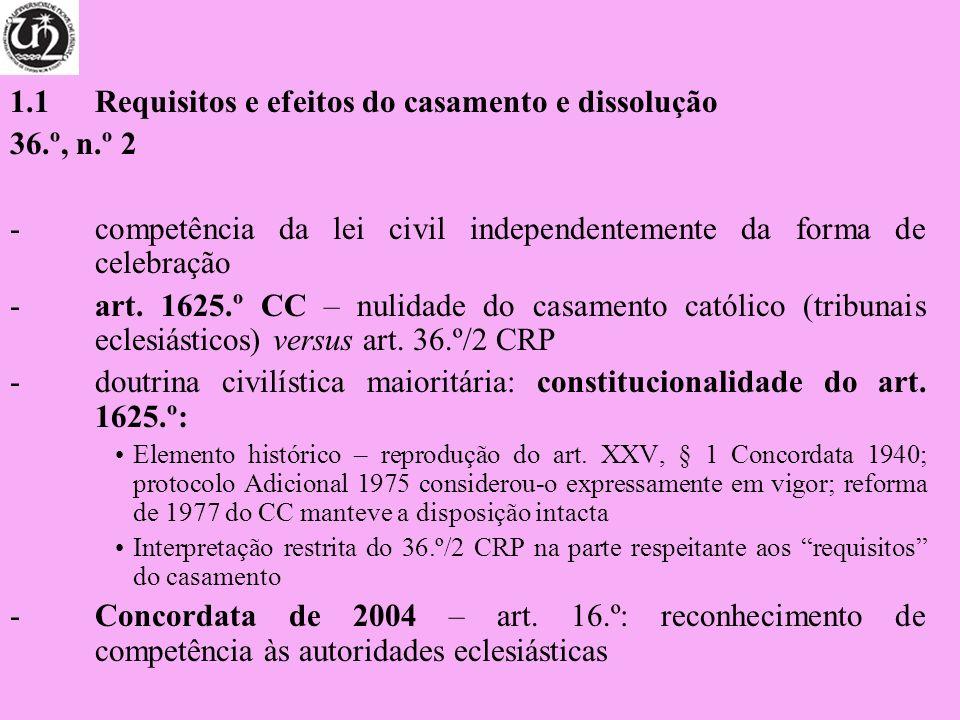 1.1 Requisitos e efeitos do casamento e dissolução 36.º, n.º 2