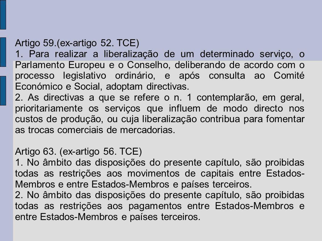 Artigo 59.(ex-artigo 52. TCE)