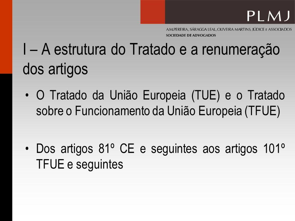 I – A estrutura do Tratado e a renumeração dos artigos