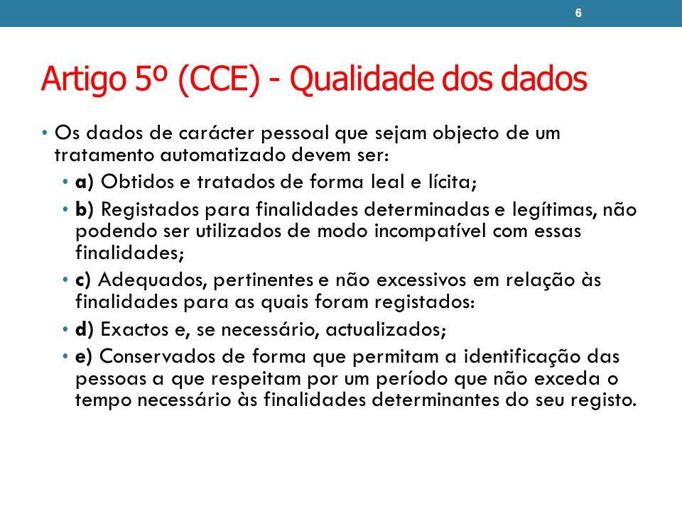 Artigo 5º (CCE) - Qualidade dos dados