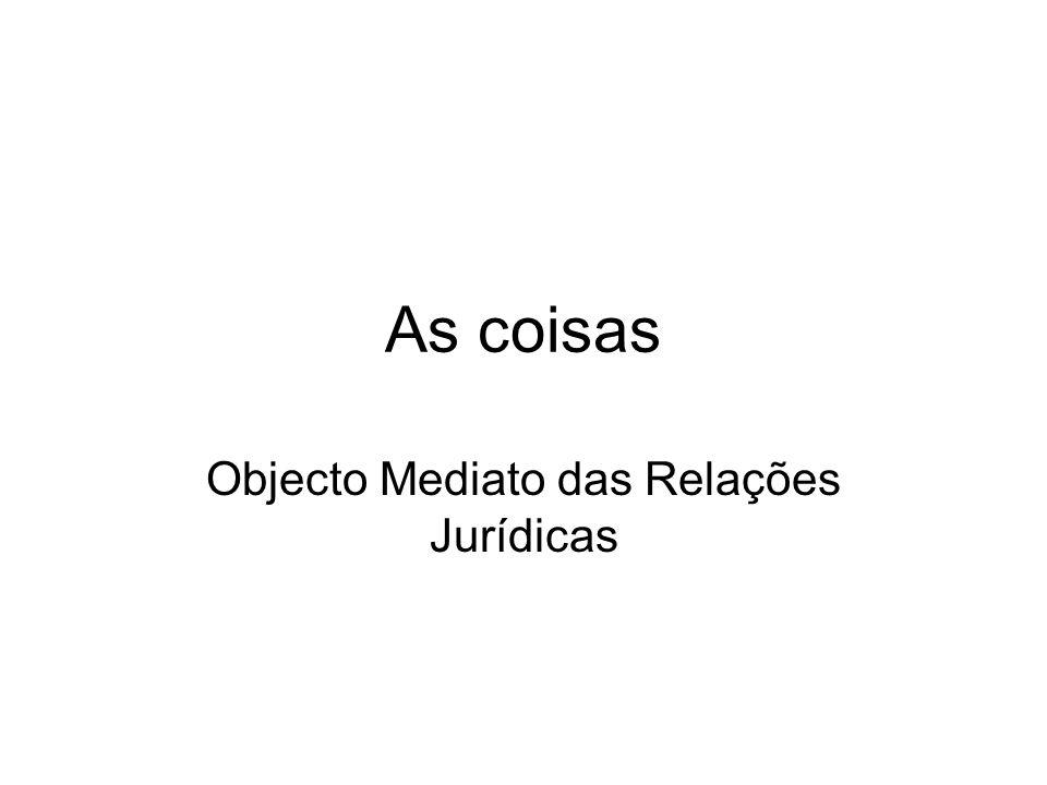 Objecto Mediato das Relações Jurídicas