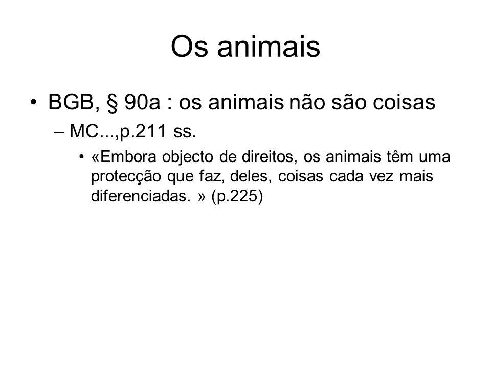 Os animais BGB, § 90a : os animais não são coisas MC...,p.211 ss.
