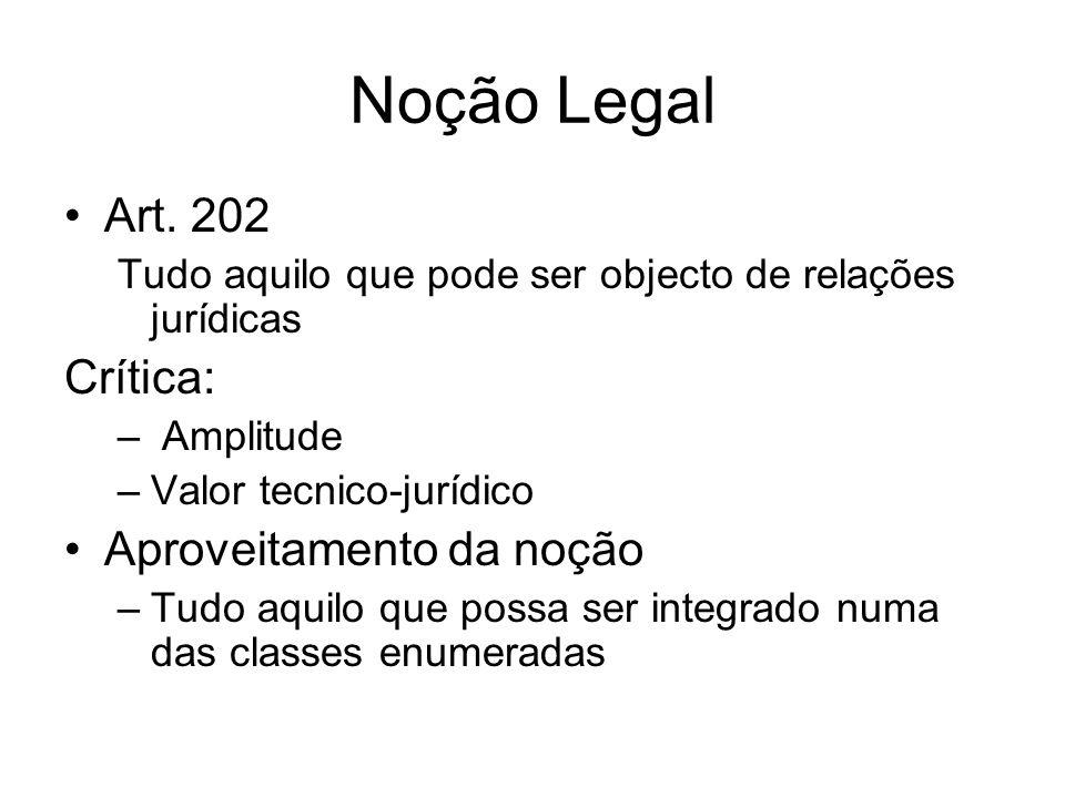 Noção Legal Art. 202 Crítica: Aproveitamento da noção