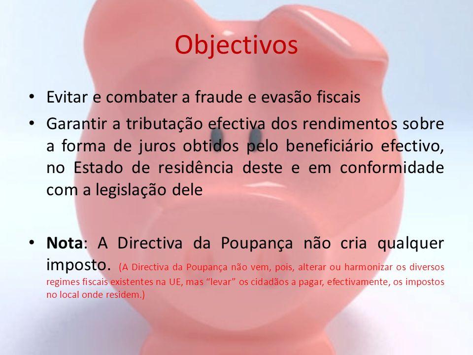 Objectivos Evitar e combater a fraude e evasão fiscais