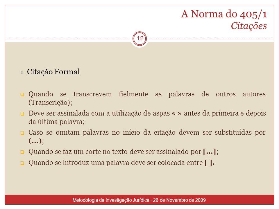 A Norma do 405/1 Citações 1. Citação Formal