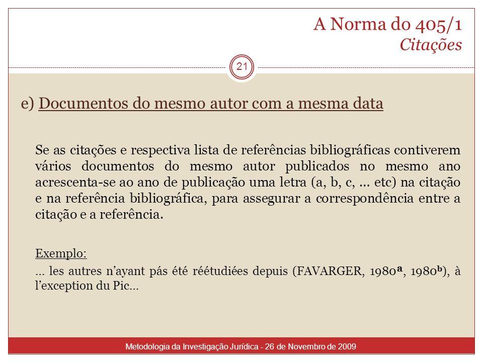 A Norma do 405/1 Citaçõese) Documentos do mesmo autor com a mesma data.