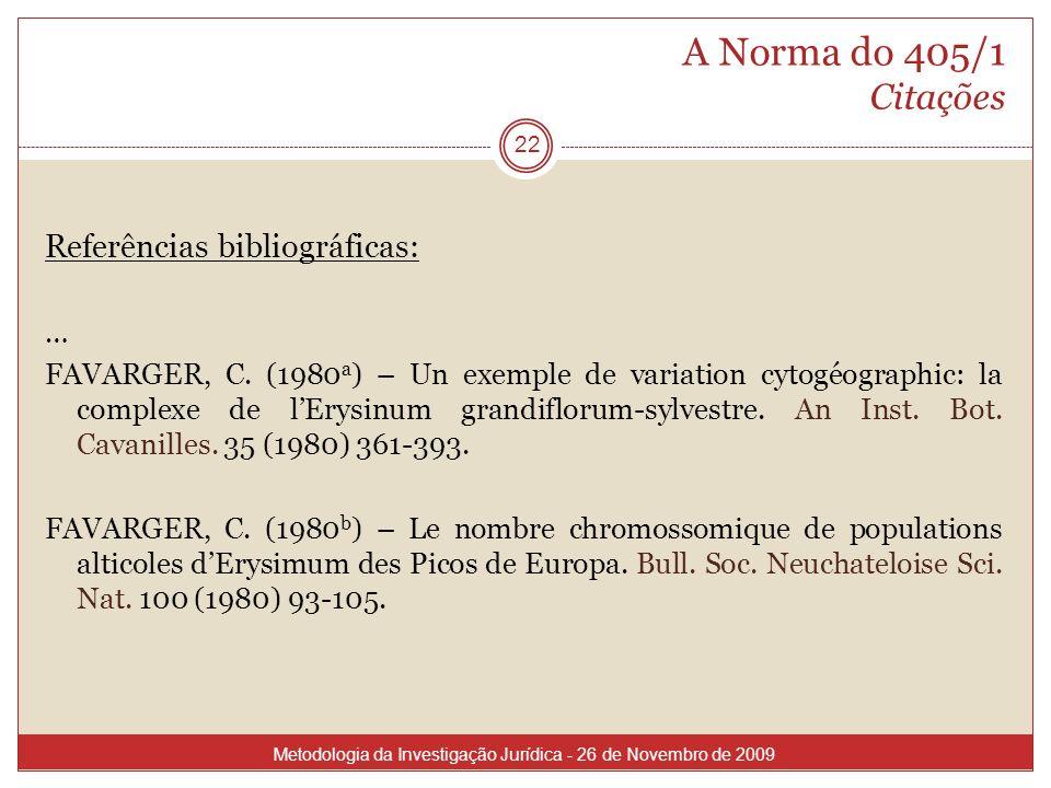 A Norma do 405/1 Citações Referências bibliográficas: …