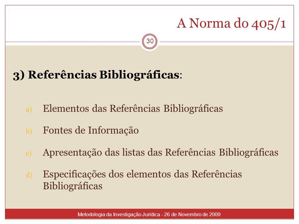 A Norma do 405/1 3) Referências Bibliográficas: