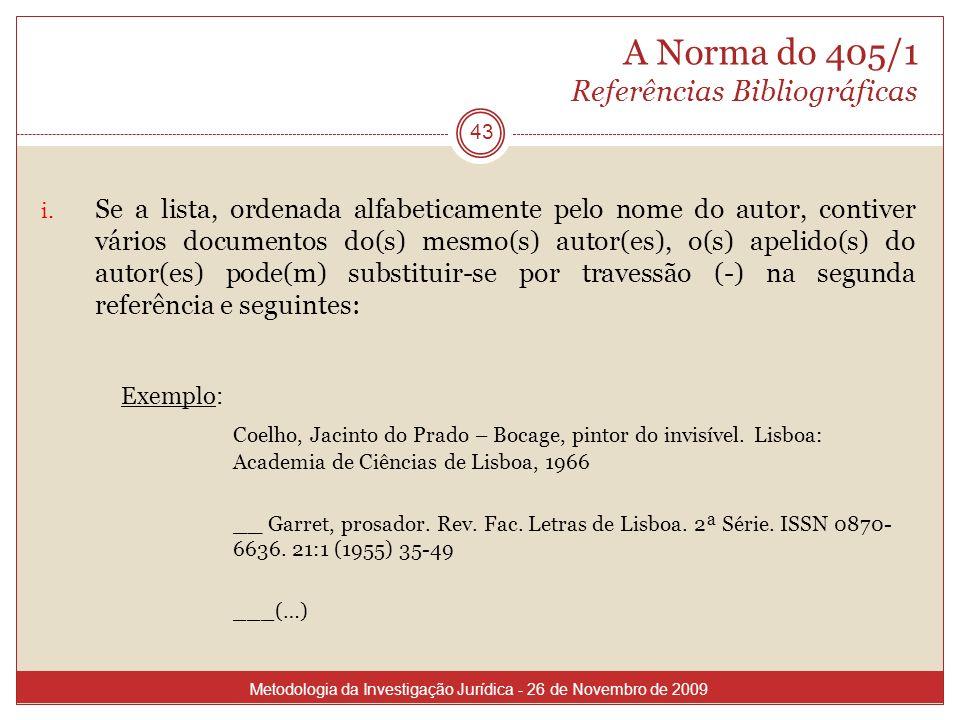 A Norma do 405/1 Referências Bibliográficas