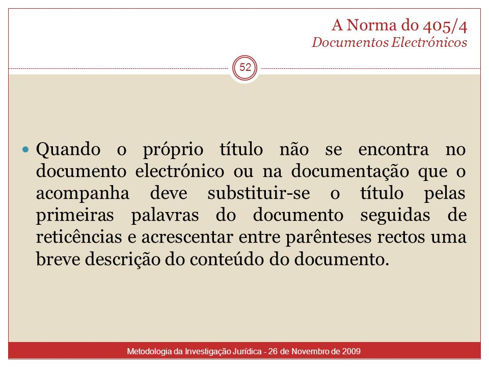 A Norma do 405/4 Documentos Electrónicos