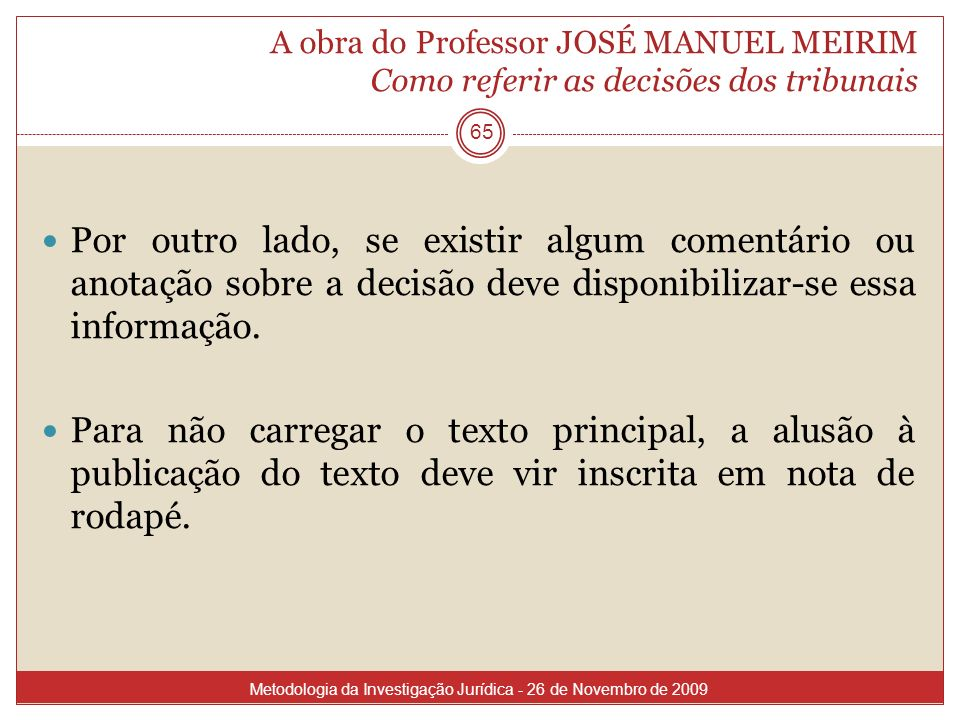 A obra do Professor JOSÉ MANUEL MEIRIM Como referir as decisões dos tribunais