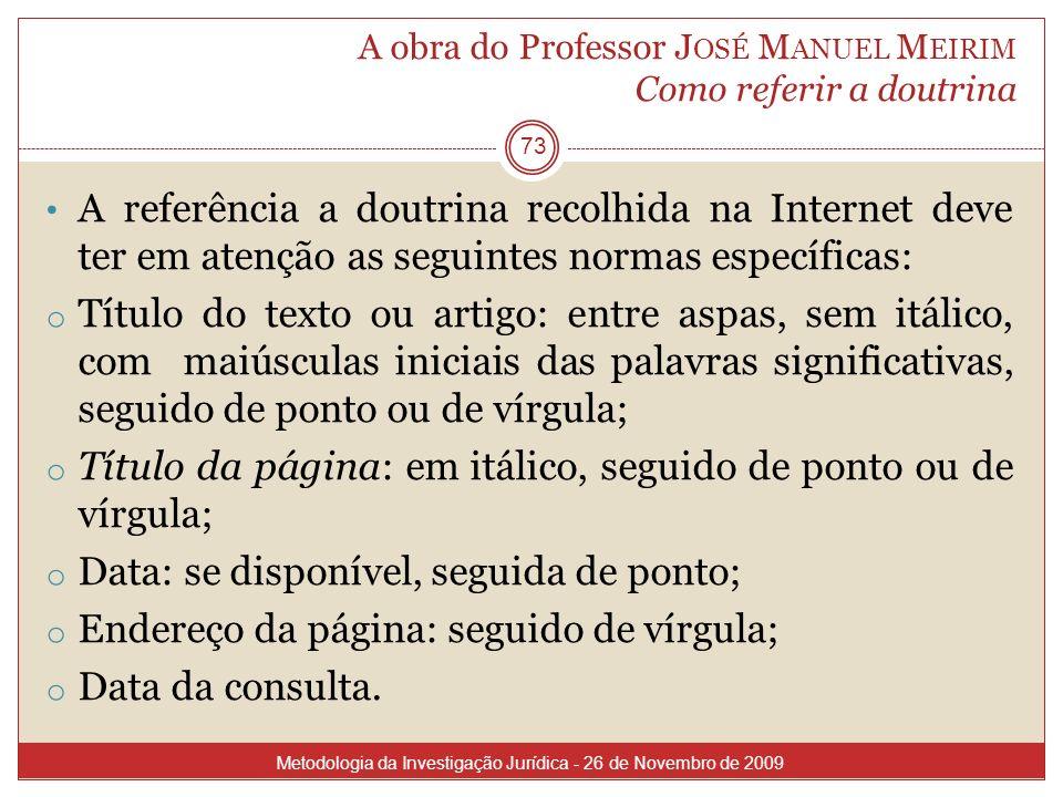 A obra do Professor José Manuel Meirim Como referir a doutrina