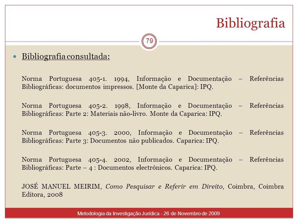 Bibliografia Bibliografia consultada: