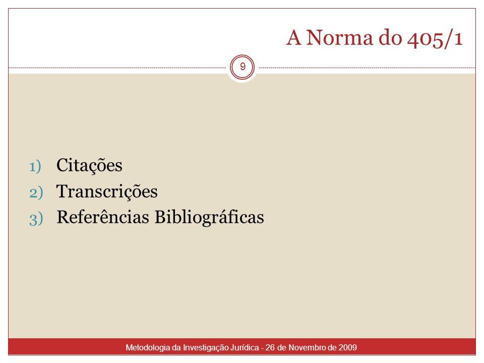 A Norma do 405/1 Citações Transcrições Referências Bibliográficas