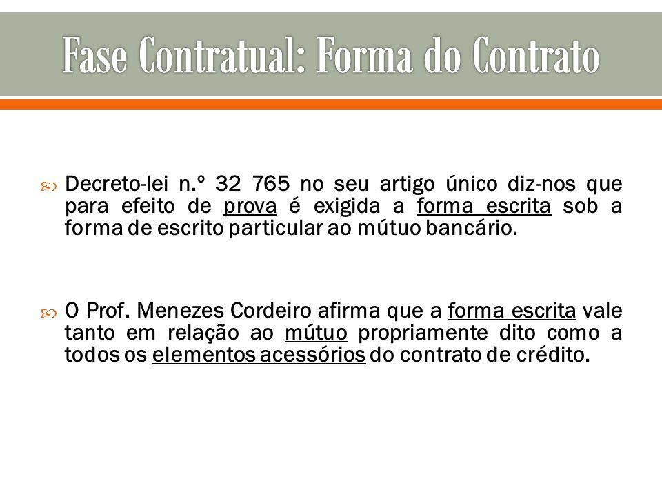 Fase Contratual: Forma do Contrato