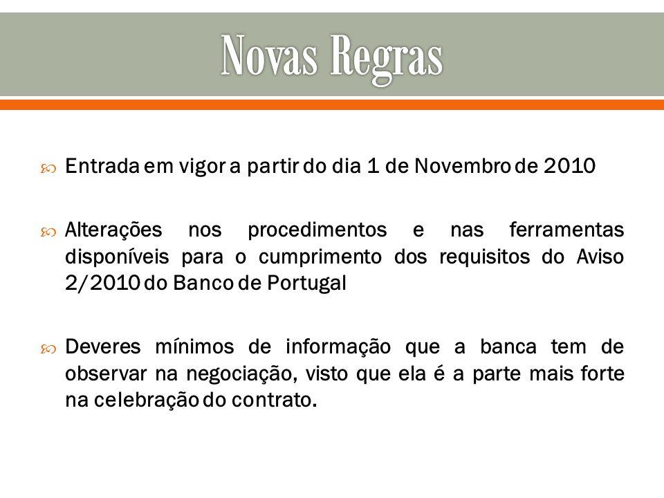 Novas Regras Entrada em vigor a partir do dia 1 de Novembro de 2010