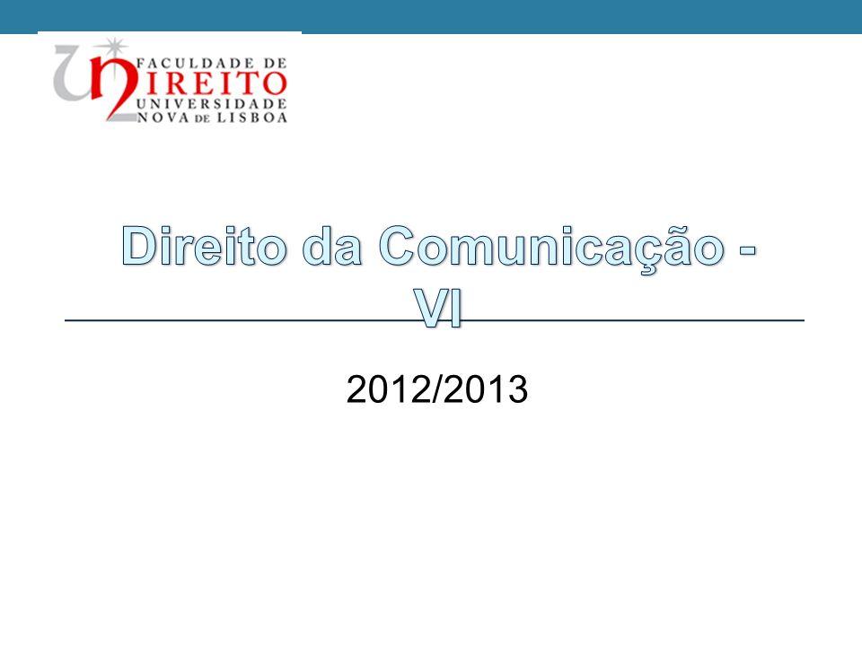 Direito da Comunicação - VI 2012/2013