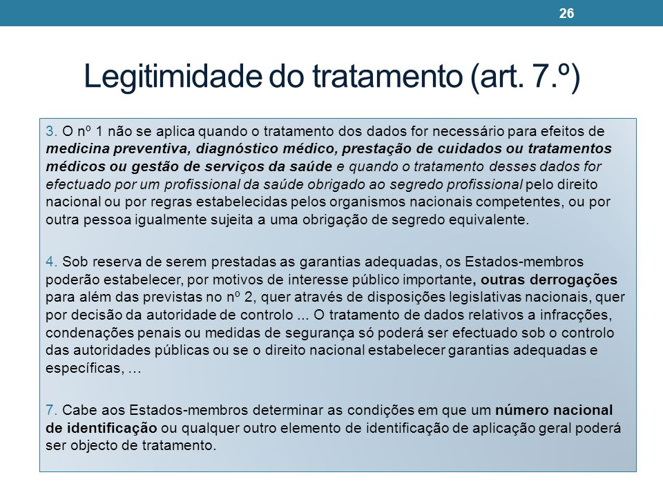 Legitimidade do tratamento (art. 7.º)